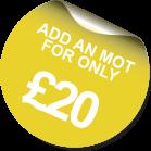 Add an MOT for only £20