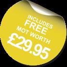 Free MOT worth £29.95